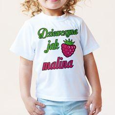 #dziewczyna #malina #koszulka #dladziecka #poczpol T Shirts For Women, Mens Tops, Fashion, Funny, Moda, Fasion, Trendy Fashion, La Mode