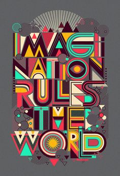 """Imagination rules de world"" by *dzeri #typography"
