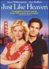 Just Like Heaven, very sweet, light-hearted movie.