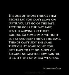 Meredith Grey quote #grow #pain #move #past