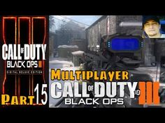 Call of Duty Black Ops 3 Part 15 Multiplayer - YouTube