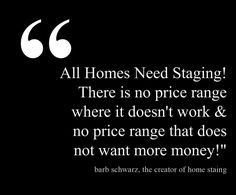 All Homes Need Staging!