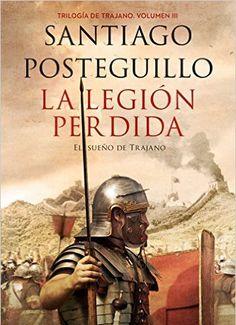Descargar La Legión Perdida de Santiago Posteguillo PDF, Kindle, eBook, ePub, La Legión Perdida PDF, Kindle
