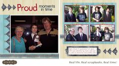 """CTMH Studio J Layout: """"Proud Moments in Time""""; Kit: Aspen; Pattern: Front & Centre - in the Middle/Side"""