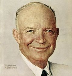 President Dwight D Eisenhower in 1952 ~ by Norman Rockwell
