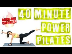 40 Minute Power Pilates Workout Burn 400 Calories! - YouTube