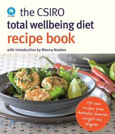 The Csiro Total Wellbeing Diet Recipe Book