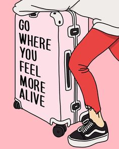 go where you feel more alive travel inspo inspirational quote Cute Quotes, Words Quotes, Sayings, Job Quotes, Career Quotes, Girl Quotes, Daily Quotes, Relationship Quotes, Funny Quotes