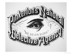 Allan Pinkerton, and the organization he founded in 1850, Pinkerton's National Detective Agency, embodied all the traits that have come to be associated with the mythic American private detective. Description from symboleyes.tumblr.com. I searched for this on bing.com/images