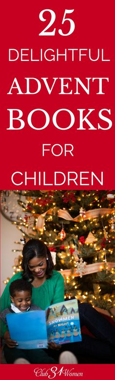 Enjoy some festive and wonderful ways to spark conversation about the real reason we celebrate Christmas through these delightful Christmas books! via @Club31Women