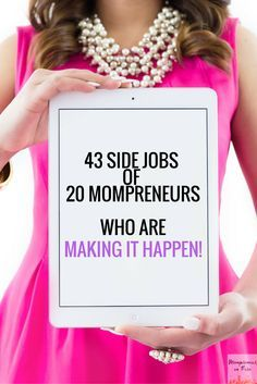 43 Side Jobs of 20 Mompreneurs Making It Happen!