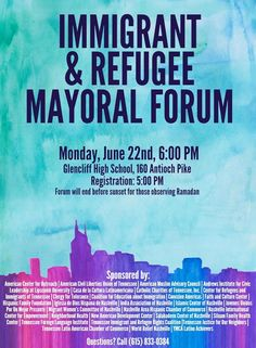 RT @TNOfc4Refugees: Put it on your calendar! Immigrant and Refugee Mayoral Forum -  June 22 6pm at Glencliff HS