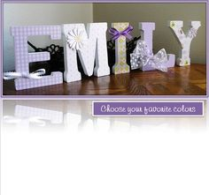 Baby Girl Wall Letters | Inspiration for wall letters for baby girl's room. Going to try to ...