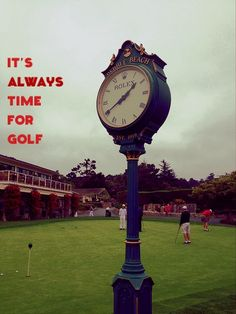 It's Always Time for Golf