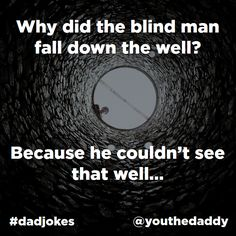 dad jokes - blind-man