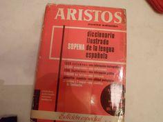 ARISTOS, Diccionario de Lengua Española, Editorial Sopena, 1974