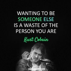 Kurt Cobain #Quotes