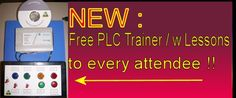 1 way to get free PLC, trainer and extra PLC training lessons is to attend http://bin95.com/St-Louis_PLC_Training.htm