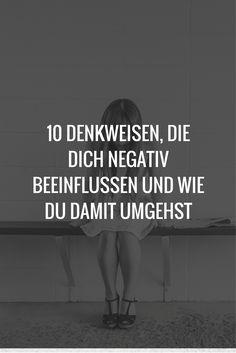 Negative Denkweisen können deine Stimmung beeinflussen, auf eine Art und Weise, die dir nicht gut tut. Wir zeigen wie du dagegen vorgehst.