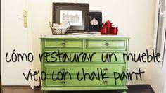 Cómo restaurar un mueble viejo con chalk paint o pintura de tiza / Furni...