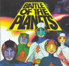"Battle of the Planets...""Geee Force""..Thank you Susan, I'm ready for my 2 second oil break now lol"