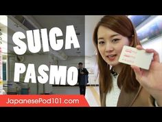 (15) How to Buy and Use Suica / Pasmo Cards in Japan - YouTube