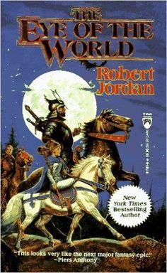 The Eye of the World (The Wheel of Time, Book 1): Robert Jordan: 9780812511819: Amazon.com: Books