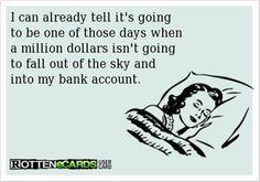 Hate those kinda days