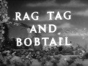 Rag Tag and Bobtail on Thursday