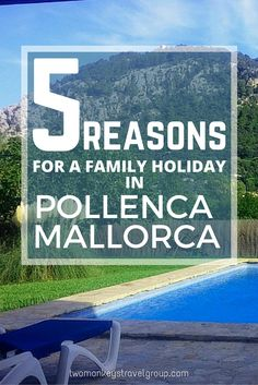 5 Reasons for a Family Holiday in Pollenca, Mallorca. Mallorca, the largest of the Balearic Islands, has long been a favourite holiday destination for British and European tourists. It has practically everything that a family could want in a summer holiday; sandy beaches; sunny weather; dramatic cliffs; full-flavoured Spanish food; luxury hotels and luxury private villas.