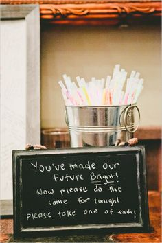 Wedding exit idea- Use glow sticks for guests to wave as you leave the wedding.  THIS IS DIFFERENT.  COULD ALSO USE THIS WORDAGE FOR SPARKLER SEND OFF