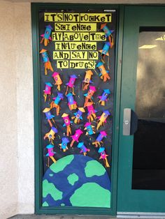 It's not rocket science.. Stay above the influence and say no to drugs! Red ribbon week door contest