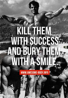 arnold schwarzenegger motivation quotes | Tumblr