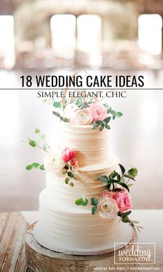 18 Simple, Elegant, Chic Wedding Cakes ❤ These gorgeous wedding cake pictures are sure to inspire your wedding cake design. See more: http://www.weddingforward.com/simple-elegant-chic-wedding-cakes/ #wedding #cake