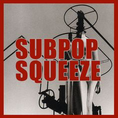 Subpop Squeeze on Reverbnation