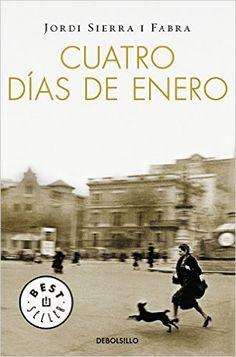 Cuatro días de enero Inspector Mascarell 1 BEST SELLER: Amazon.es: Jordi Sierra I Fabra: Libros