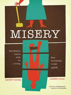Misery = She'd kick Stephen King's ass so fast because he's just an old man who can't even keep his stories straight.
