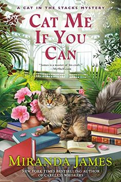 Cat Me If You Can (Cat in the Stacks Mystery Book 13) - Kindle edition by James, Miranda. Mystery, Thriller & Suspense Kindle eBooks @ Amazon.com.
