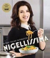 Nigellissima: Instant Italian Inspiration by Lawson, Nigella Hardcover Nigella Lawson, Italian Cooking, Italian Recipes, Italian Chef, Nutella, Jai Faim, My Cookbook, Cookbook Shelf, Italian Cookbook