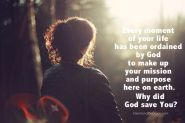 Every moment of your life has been ordained by God to make up your mission and purpose here on earth. Why did God save you? | IntentionalByGrace.com