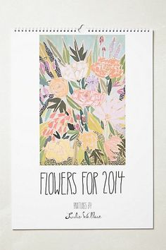 Flowers for 2014 Calendar by Lullie Wallace