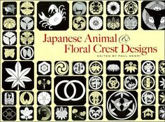 Buy Japanese Animal and Floral Crest Designs by Paul Negri and Read this Book on Kobo's Free Apps. Discover Kobo's Vast Collection of Ebooks and Audiobooks Today - Over 4 Million Titles! Japanese Family Crest, Japanese Animals, Paper Cut Design, Vintage Typography, Stencil Designs, Any Book, Art Deco Design, Coat Of Arms, Floral Design