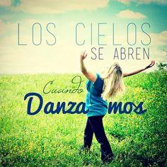 Los cielos se abren cuando danzamos :-)