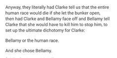 Clarke chose Bellamy instead of human race...ok