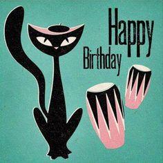 Beatnik kitty say Happy Birthday (please follow minkshmink on pinterest)