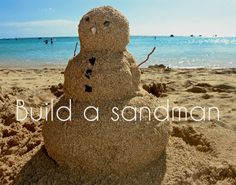 done! we don't ever get snow here, so a sandman is the next best thing!