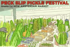 New Amsterdam Market will be playing host to the second annual Peck Slip Pickle Festival this Sunday. Rain or shine, there will be brine!