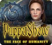 Standard Version of PuppetShow 8: The Face of Humanity for PC: http://wholovegames.com/hidden-object/puppetshow-8-the-face-of-humanity.html Download PuppetShow 8: The Face of Humanity Game for PC and reveal mystery of the Saltsbruck monster!