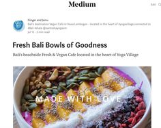 Read writing from Ginger and Jamu on Medium. Bali's destination Vegan Café in Nusa Lembogan - located in the heart of connected to Bali Yoga, Vegan Cafe, Bowls, Wellness, Island, Fresh, Breakfast, Blog, Serving Bowls